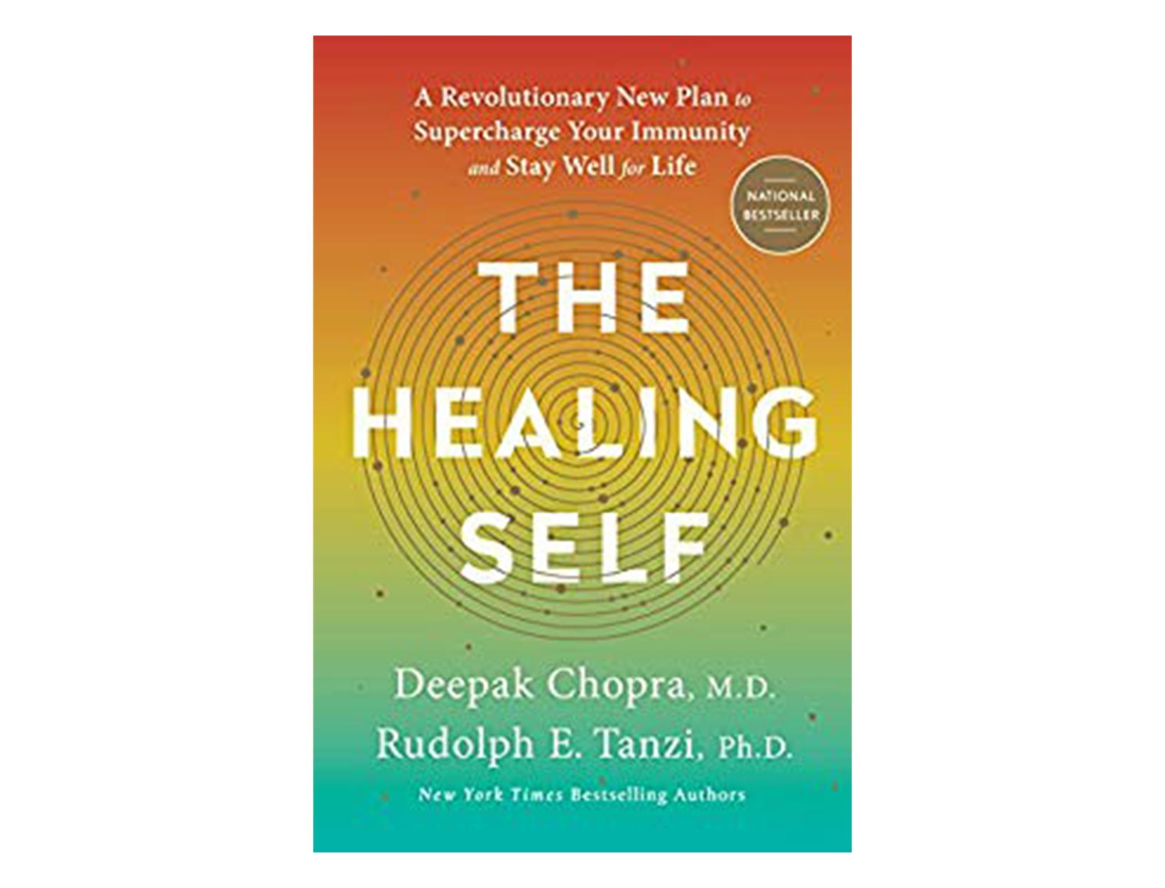 <em>The Healing Self</em> by Deepak Chopra, MD, and Rudolph E. Tanzi, PhD