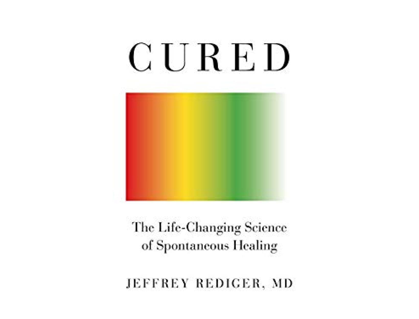 <em>Cured</em> by Jeffrey Rediger, MD
