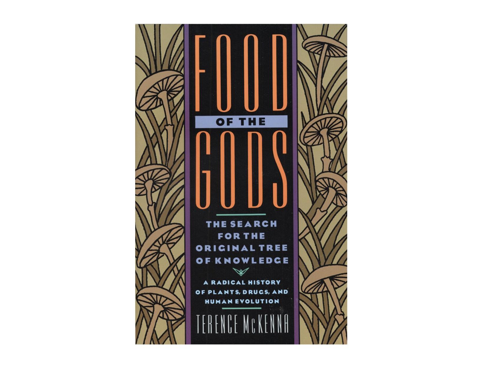 <em>Food of the Gods</em> by Terence McKenna