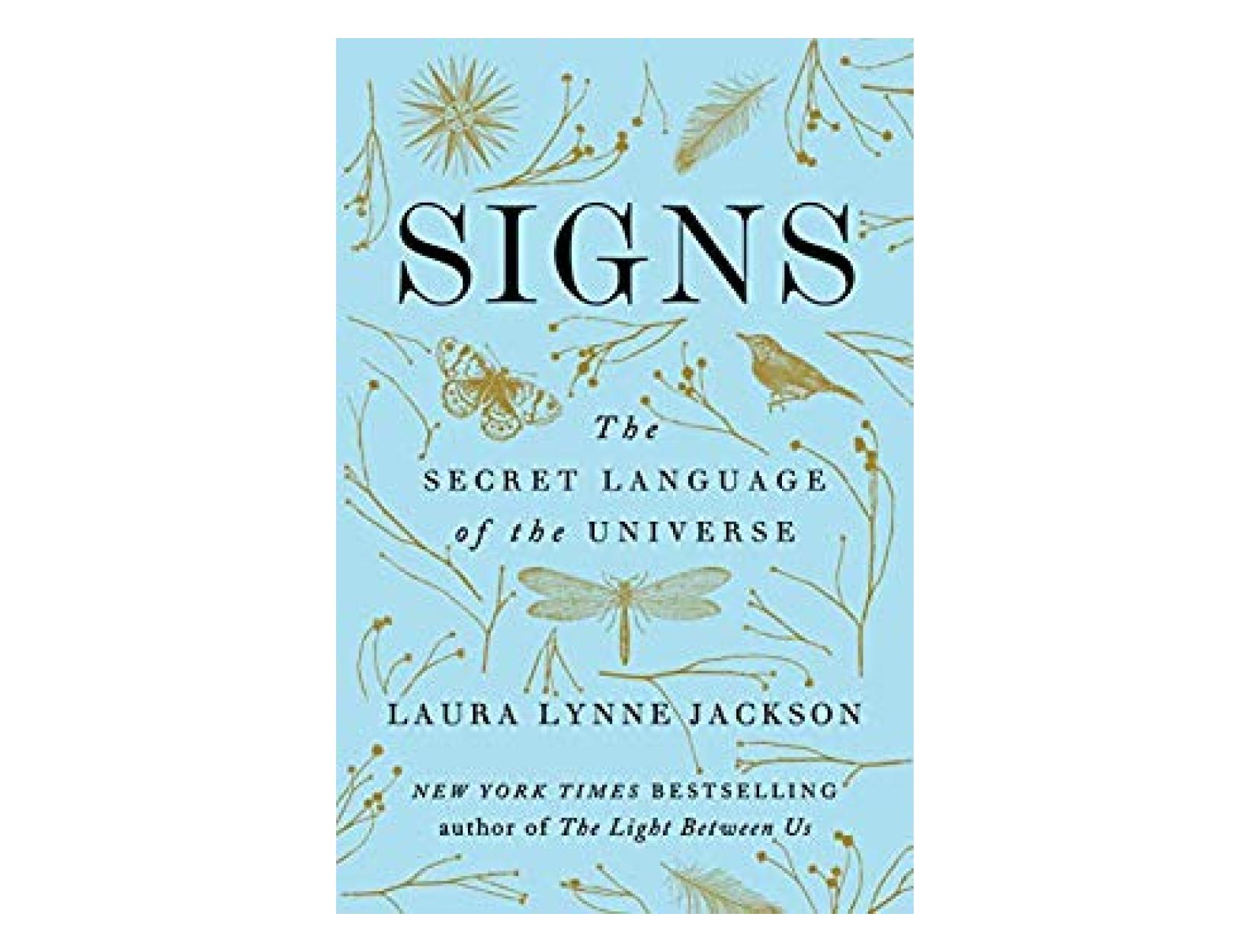 <em>Signs</em> by Laura Lynne Jackson