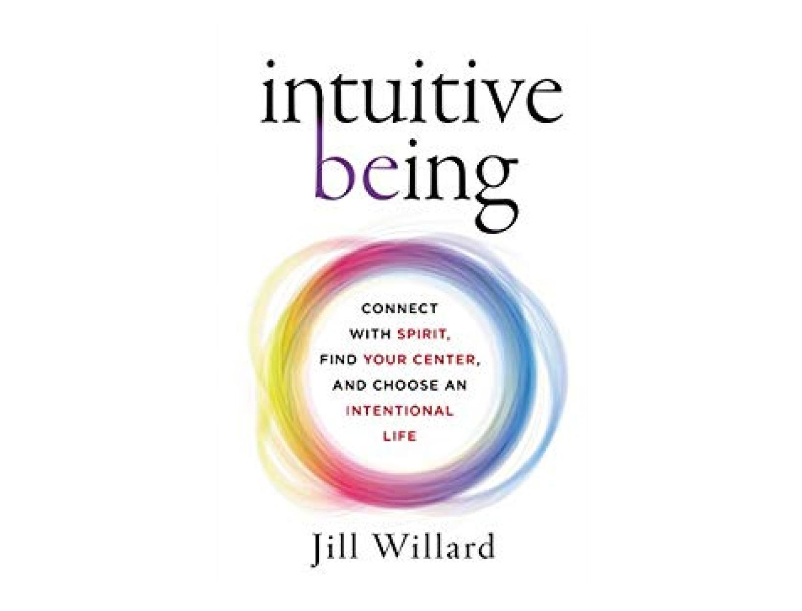 <em>Intuitive Being</em> by Jill Willard