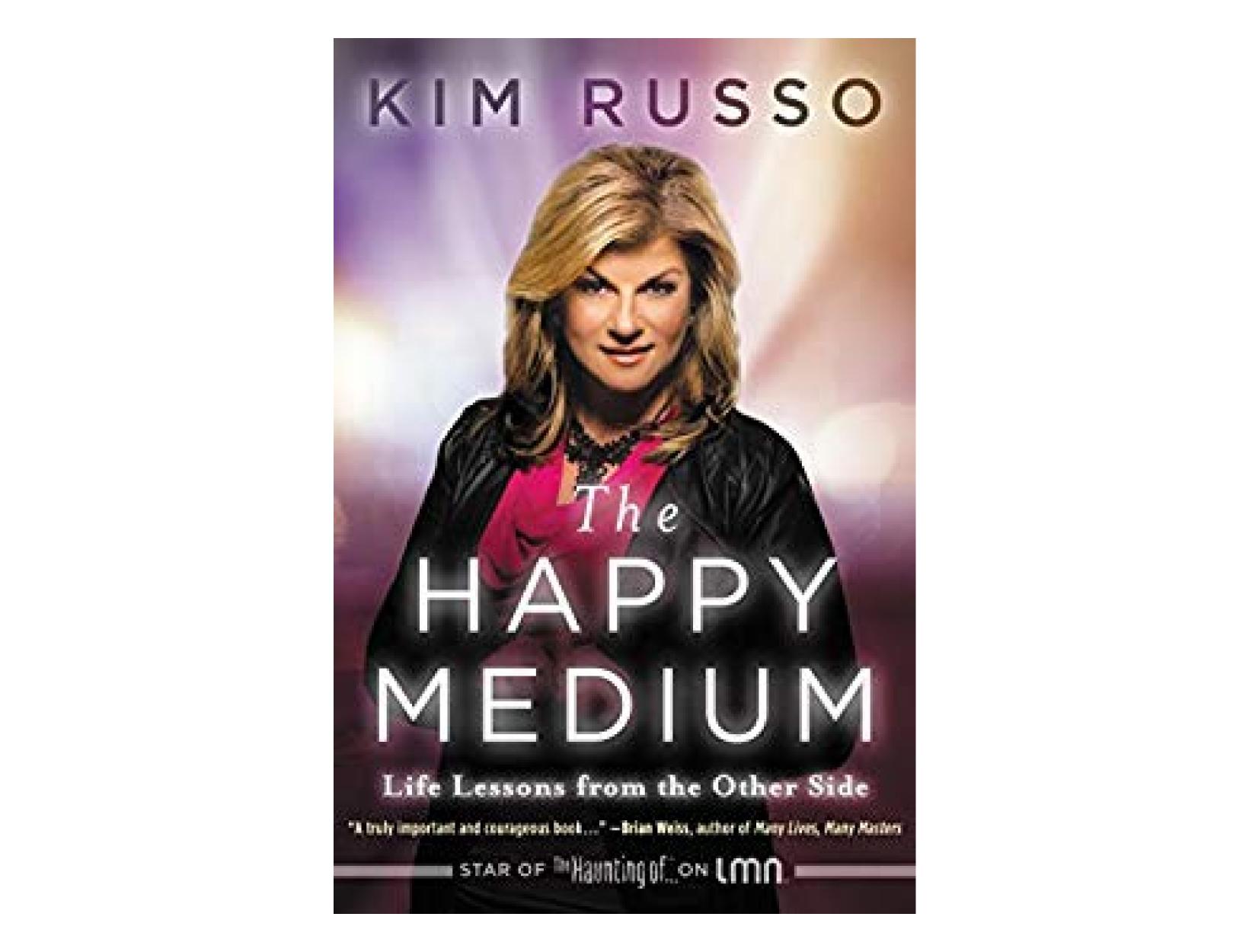 <em>The Happy Medium</em> by Kim Russo