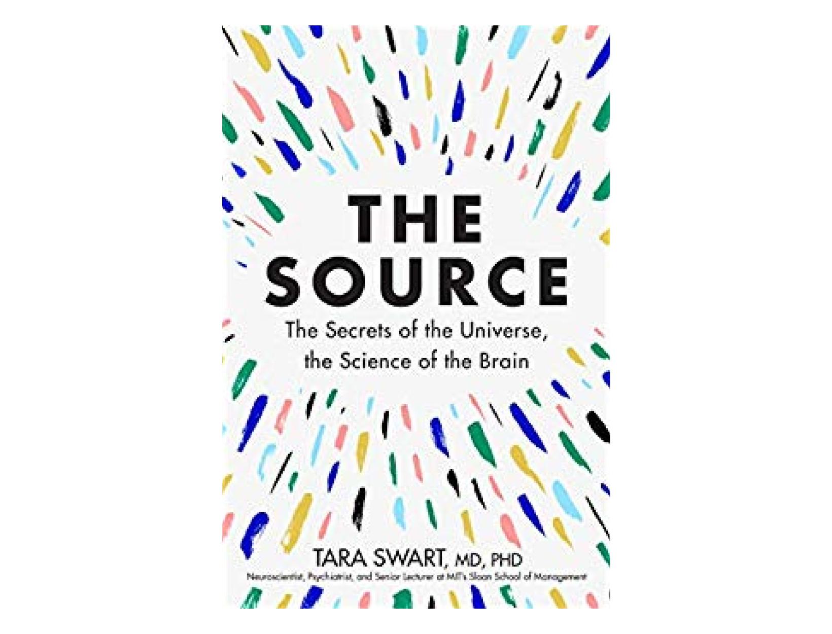 <em>The Source</em> by Tara Swart, MD, PhD