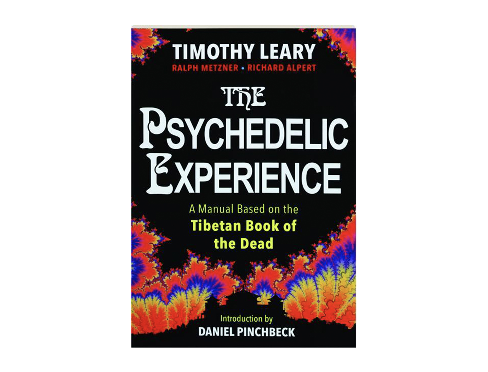 <em>The Psychedelic Experience</em> by Timothy Leary, Ralph Metzner, and Richard Alpert