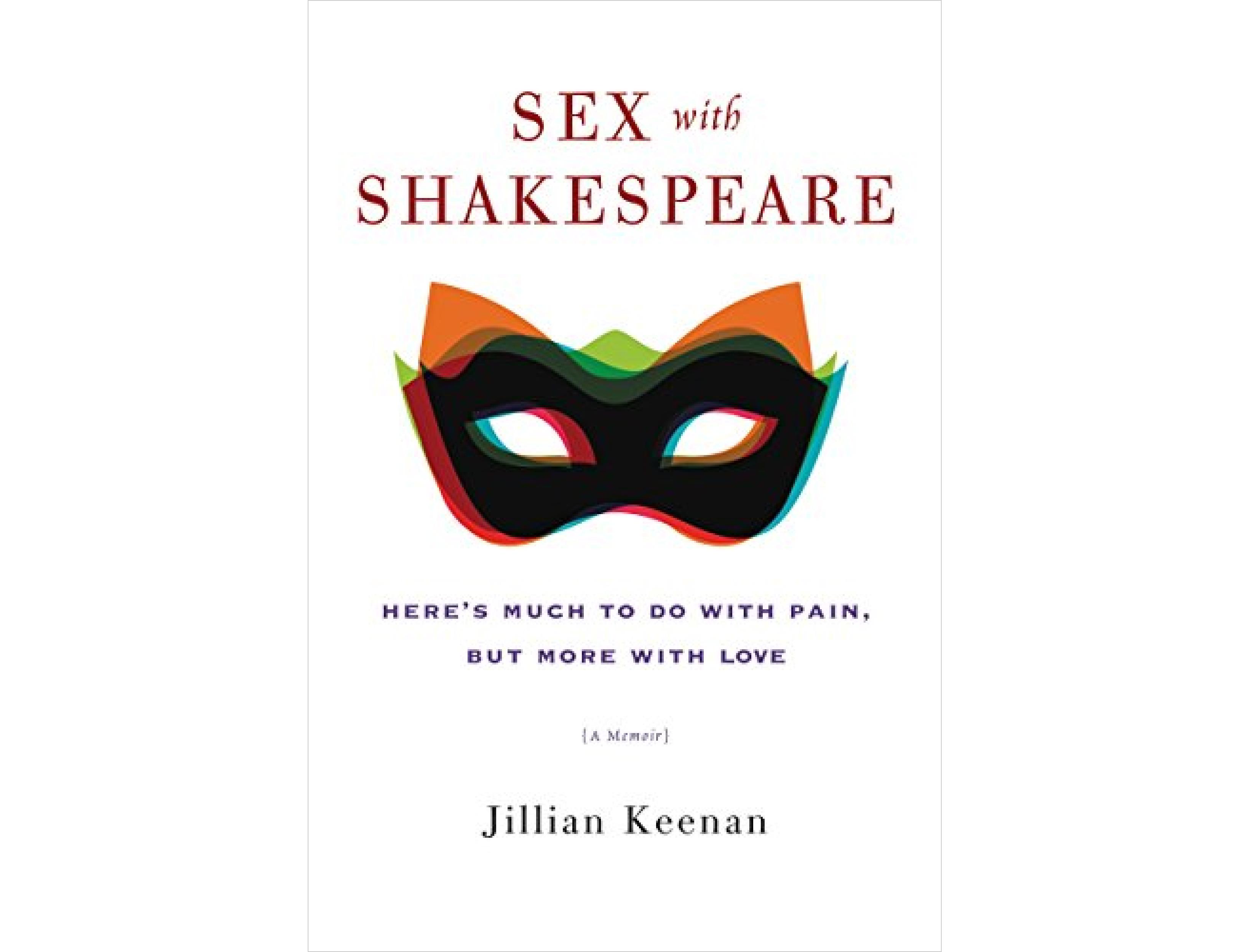 <em>Sex with Shakespeare</em> by Jillian Keenan