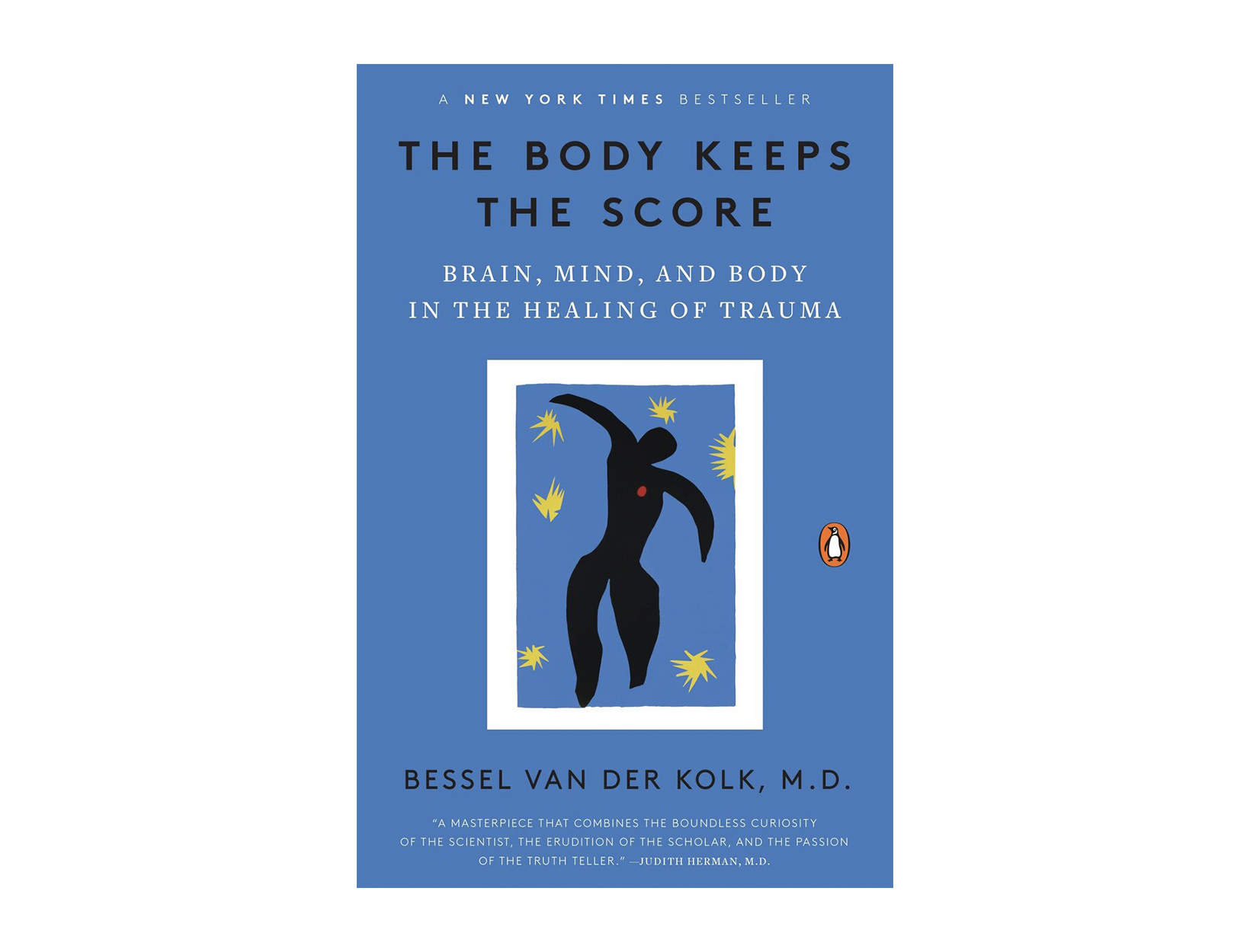 <em>The Body Keeps the Score</em> by Bessel van der Kolk, MD