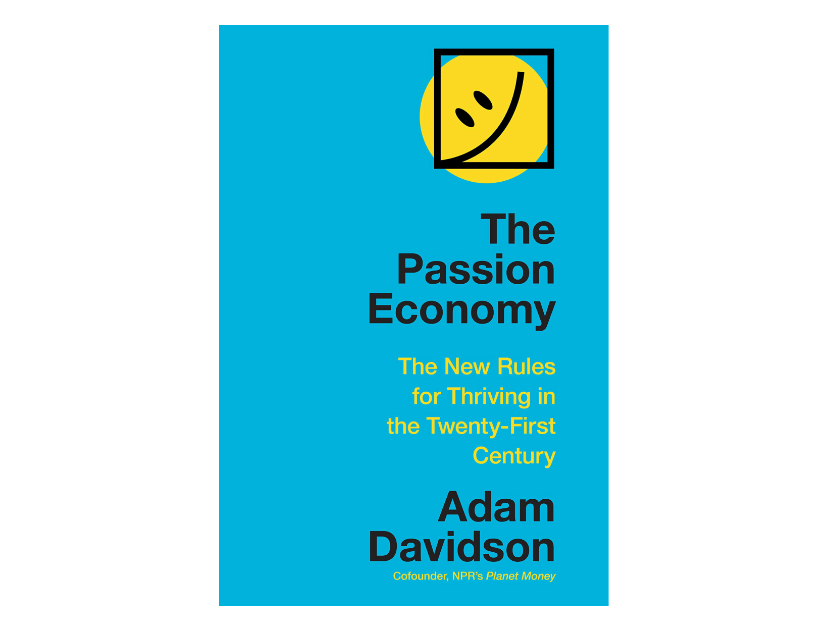 <em>The Passion Economy</em> <br>by Adam Davidson