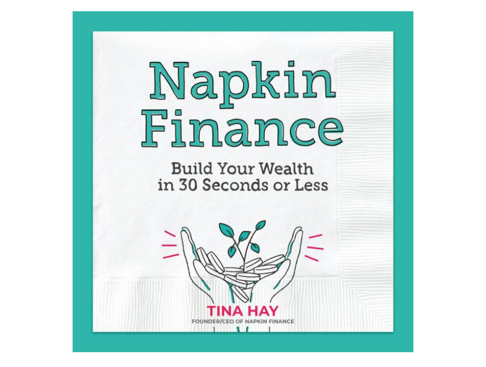 <em>Napkin Finance</em> <br>by Tina Hay