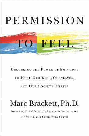 Marc Brackett, PhD, Permission to Feel