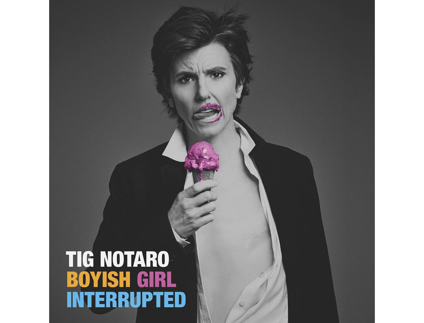 Tig Notaro: <em>Boyish Girl Interrupted</em>