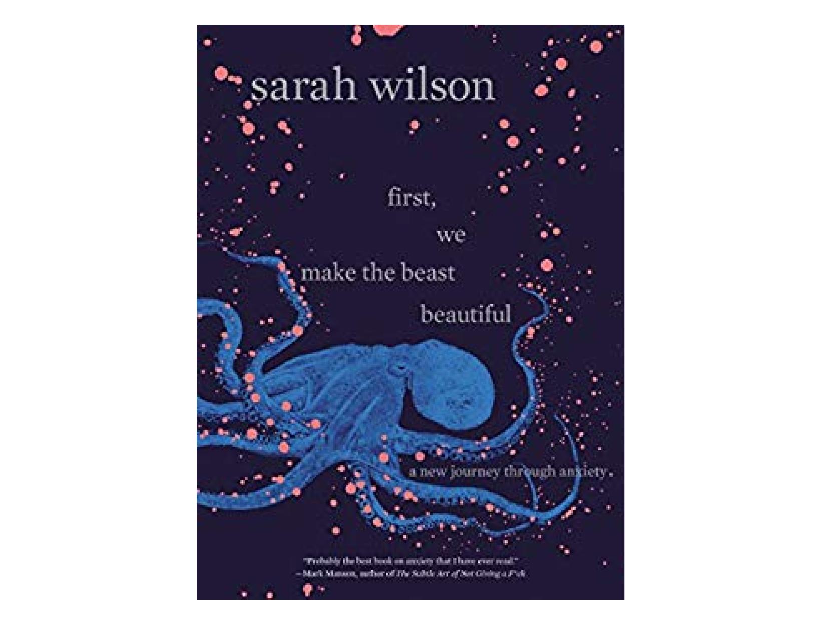 <em>First, We Make the Beast Beautiful</em> by SarahWilson