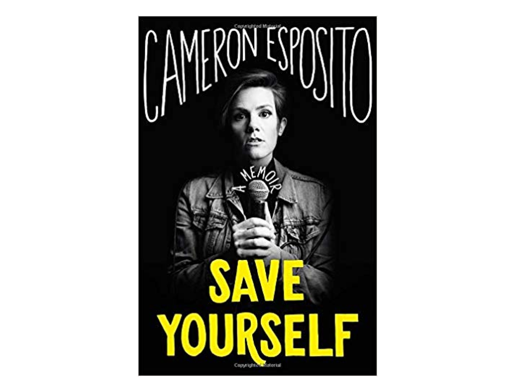 <em>Save Yourself</em> by Cameron Esposito