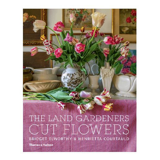 Thames & Hudson The Land Gardeners Cut Flowers