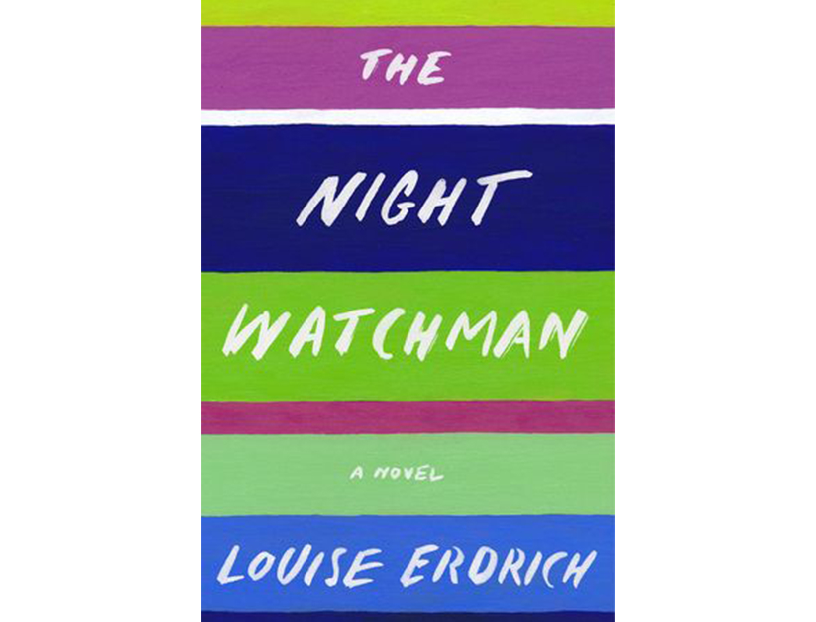 <em>The Night Watchman</em> by Louise Erdrich