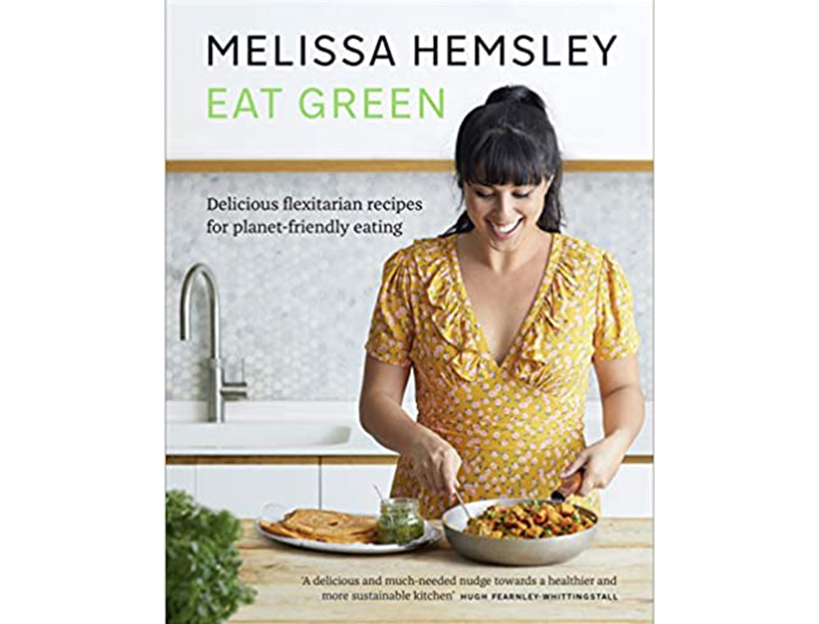 <em>Eat Green</em> by Melissa Hemsley