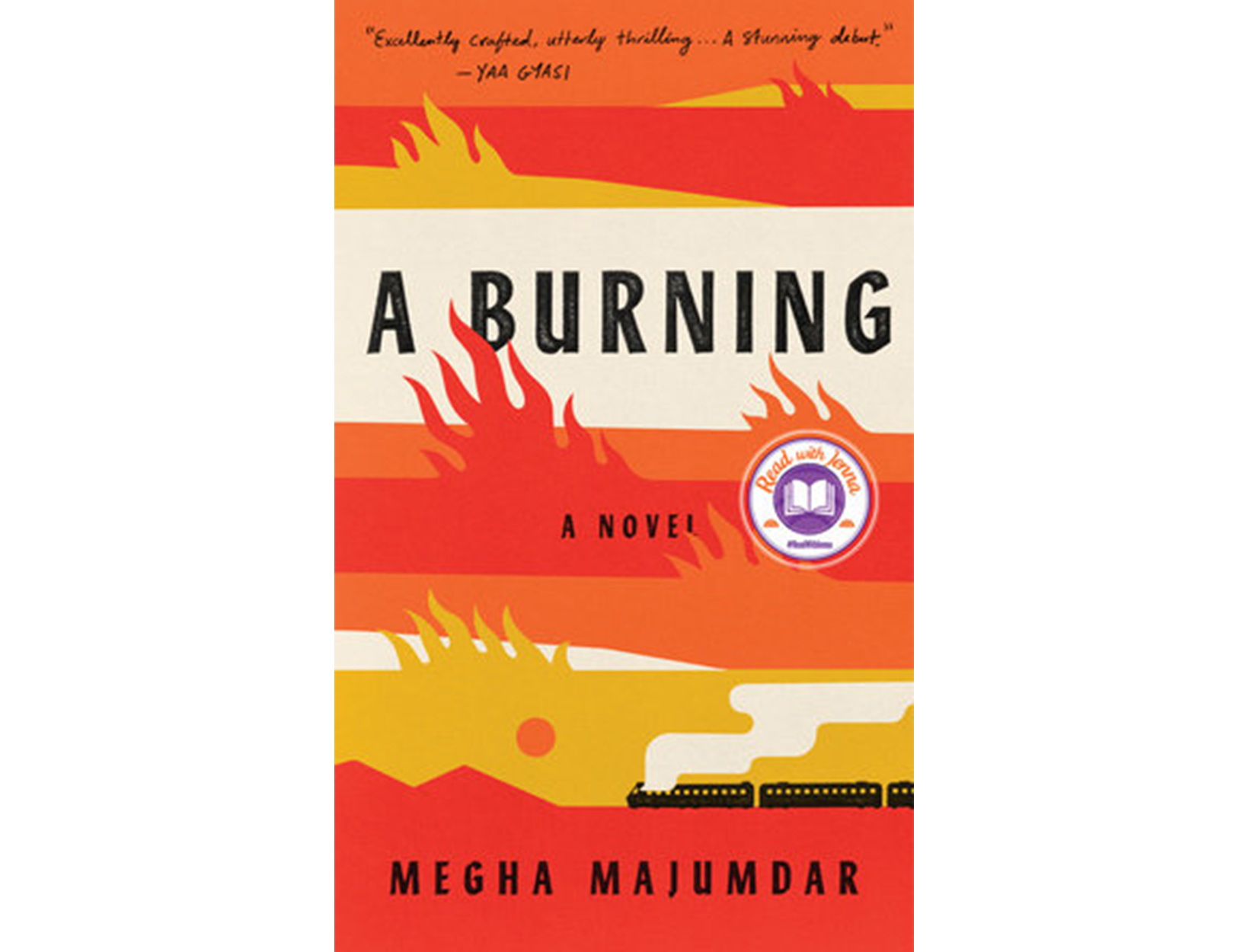 <em>A Burning</em> by Megha Majumdar