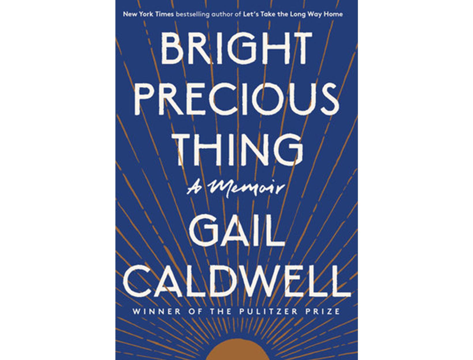 <em>Bright Precious Thing</em> by Gail Caldwell
