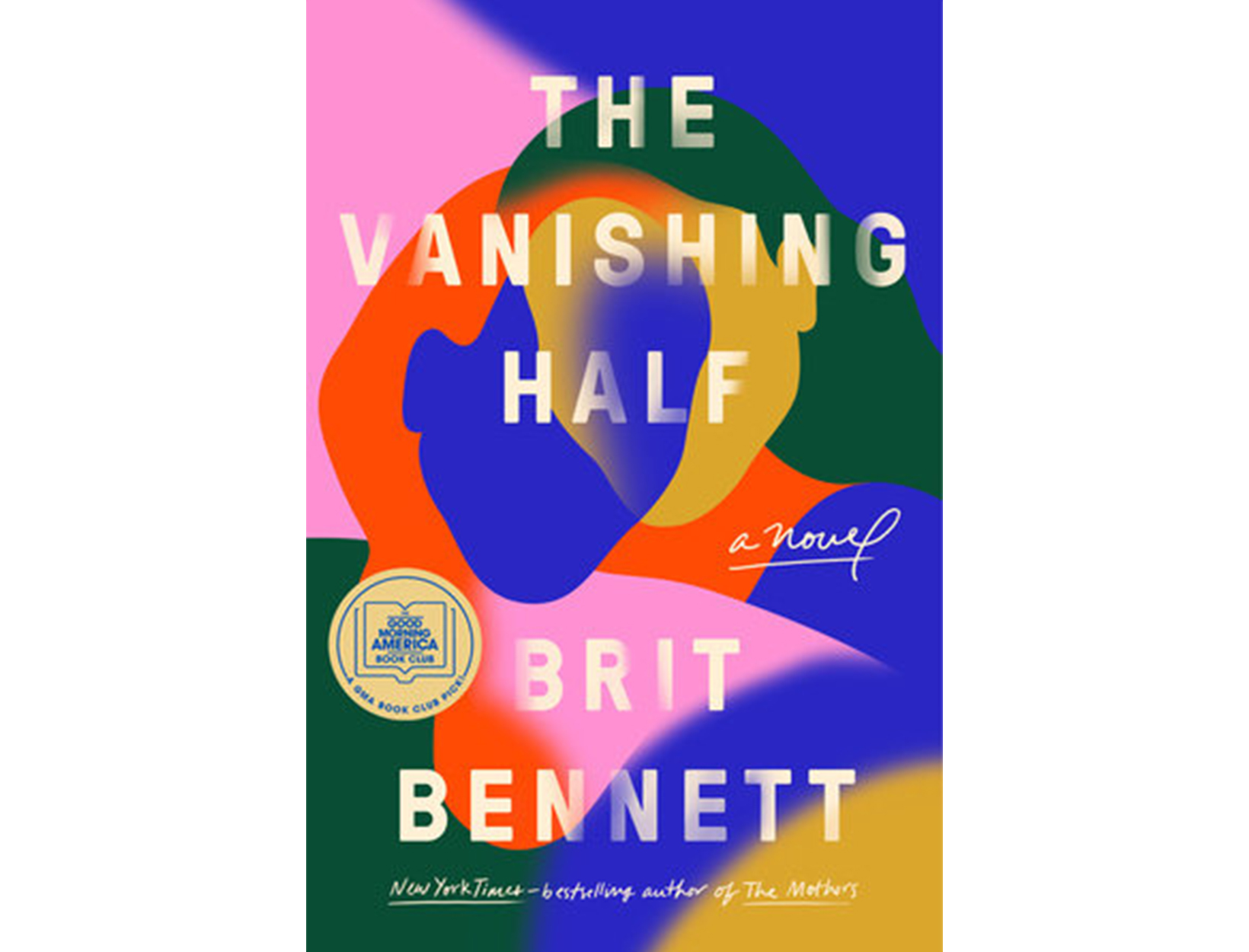 <em>The Vanishing Half</em> by Brit Bennett