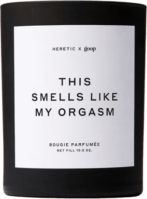Heretic x goop THIS SMELLS LIKE MY ORGASM CANDLE
