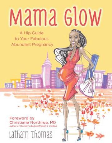 Latham Thomas Mama Glow