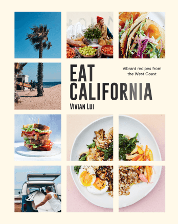 Vivian Lui EAT CALIFORNIA