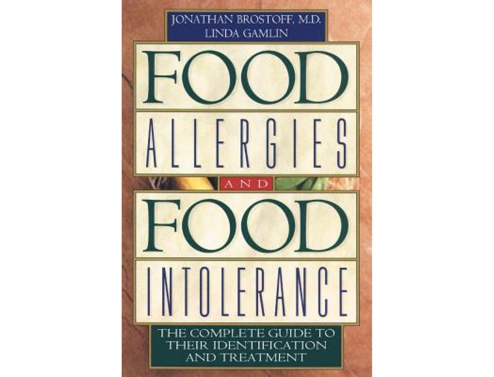 <em>Food Allergies and Food Intolerances</em> by Linda Gamlin and Jonathan Brostoff