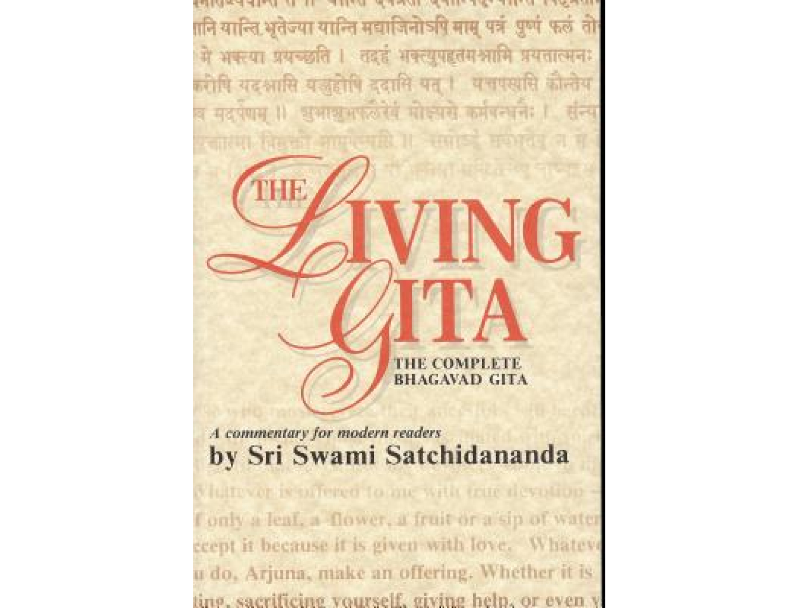 <em>Living Gita: The Complete Bhagavad Gita</em> by Sri Swami Satchidananda