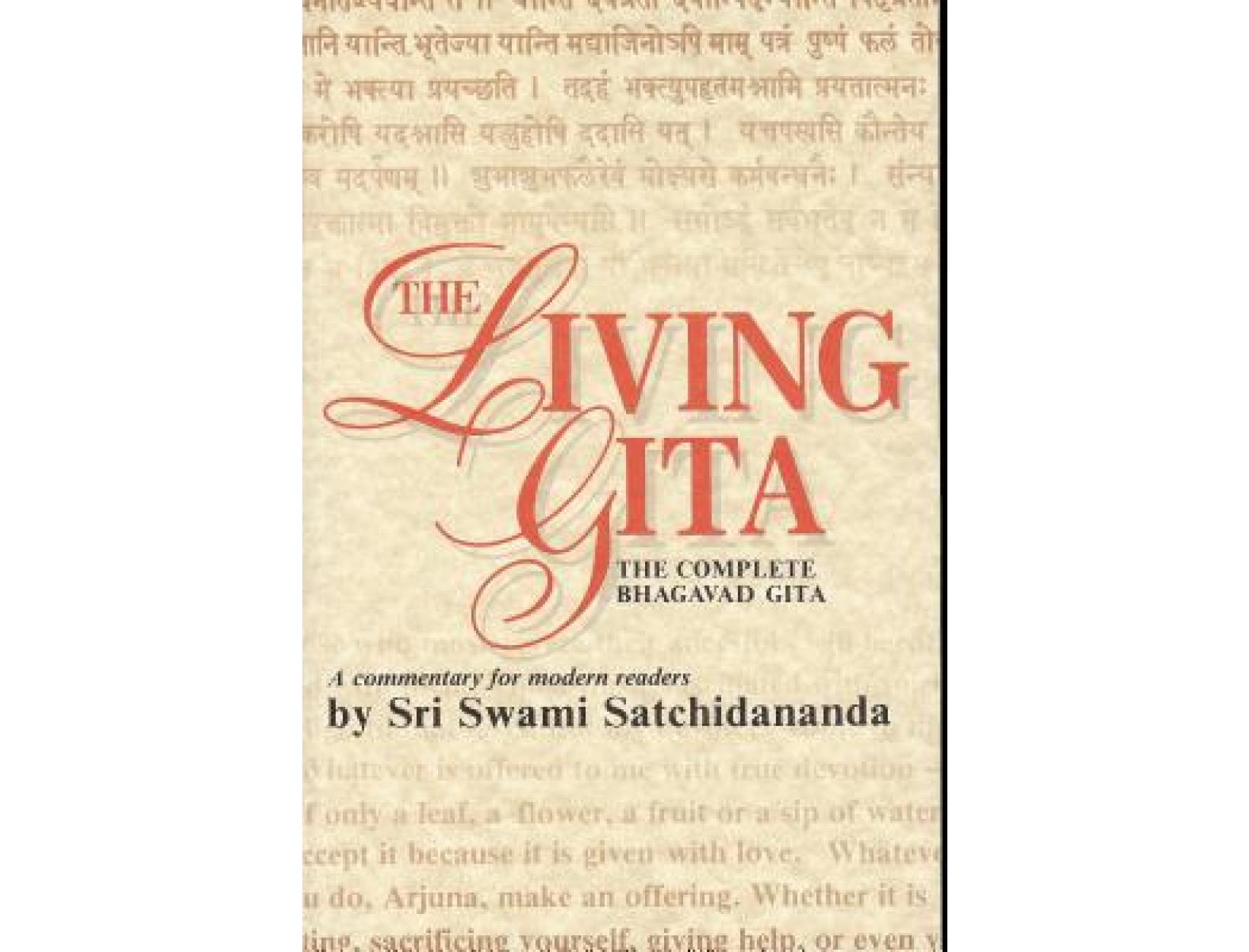 <em>Living Gita: The Complete Bhagavad Gita</em> by Sri Swami Satchidananda