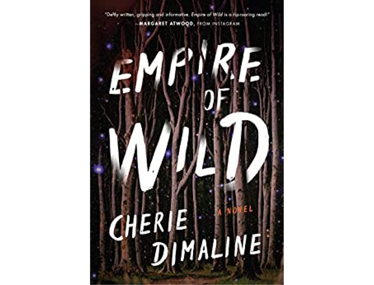 <em>Empire of Wild</em> by Cherie Dimaline