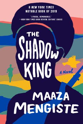 Maaza Mengiste THE SHADOW KING