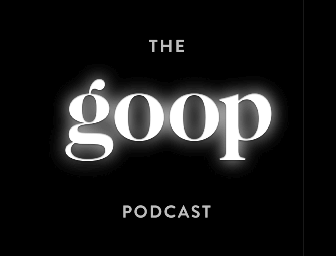 goop podcast