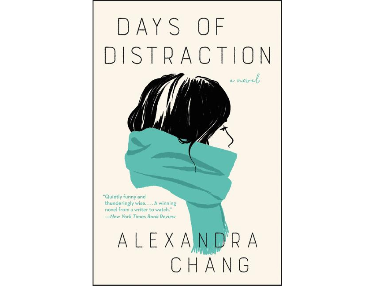 <em>Days of Distraction</em> by Alexandra Chang