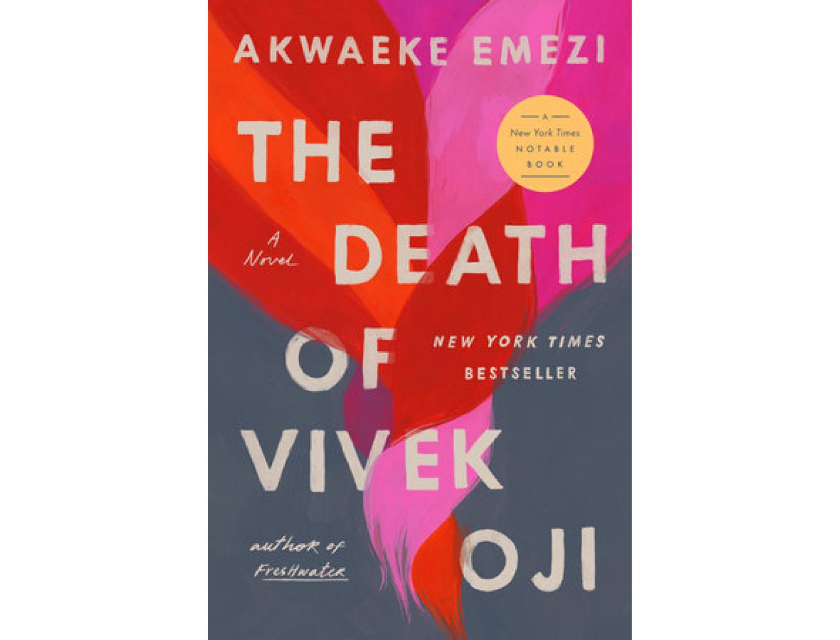 <em>The Death of Vivek Oji</em> by Akwaeke Emezi