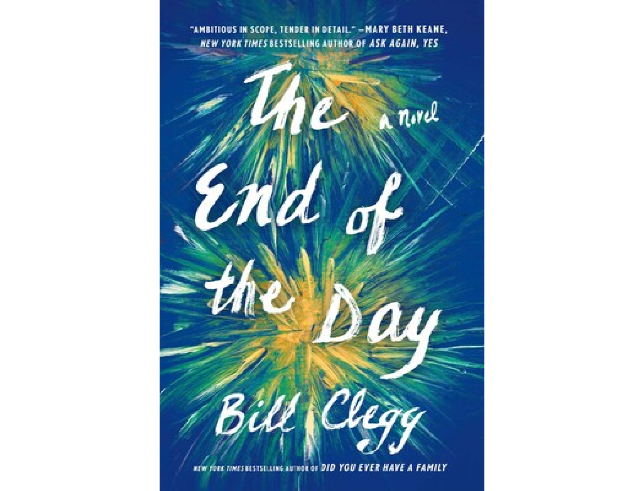 <em>The End of the Day</em> by Bill Clegg