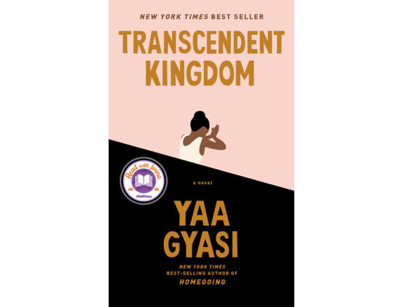 <em>Transcendent Kingdom</em> by Yaa Gyasi