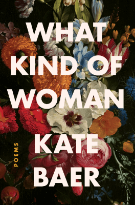 Kate Baer WHAT KIND OF WOMAN