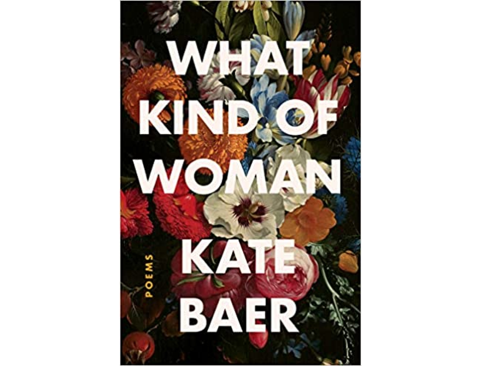 <em>What Kind of Woman</em> by Kate Baer