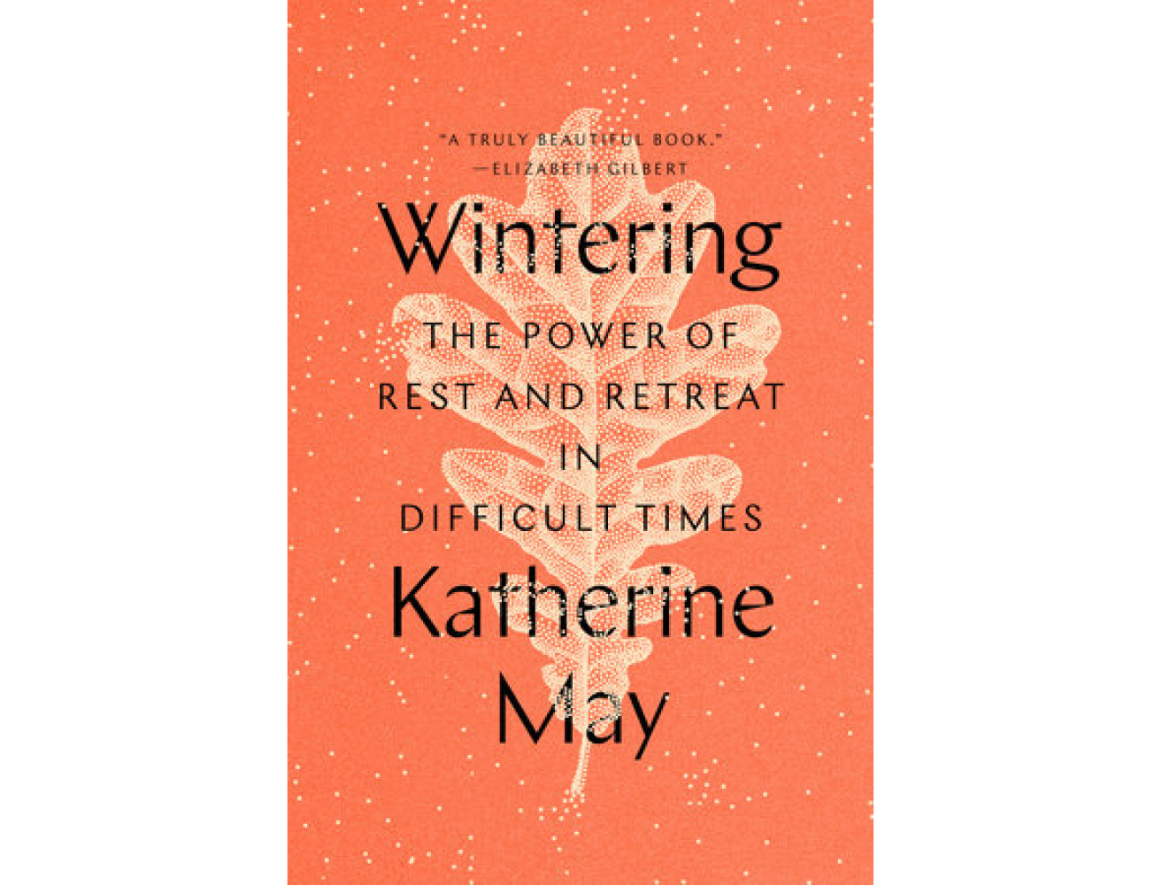 <em>Wintering</em> by Katherine May
