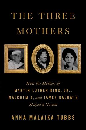 Anna Malaika Tubbs the three mothers