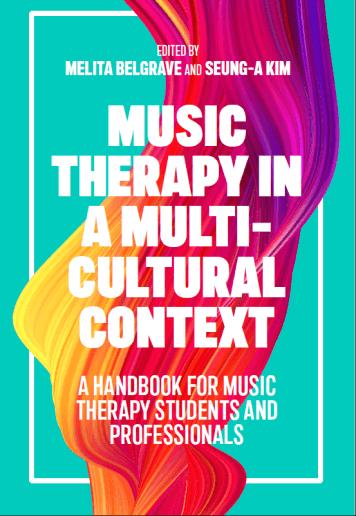 Melita Belgrave and Seung-A Kim music therapy in a multi-cultural context