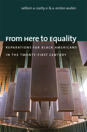 A. Kirsten Mullen, William A. Darity From Here to Equality Bookshop, $26