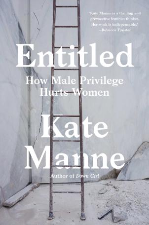 Kate Manne Entitled